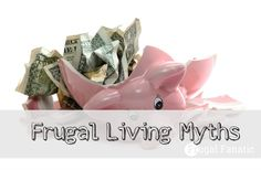 Do you want to live a frugal lifestyle but are afraid people will call you cheap. Read these myths about being frugal!