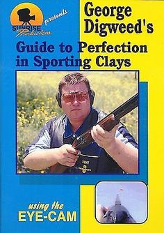 George Digweed S Guide To Perfection In Sporting Clays DVD Intl Welcome