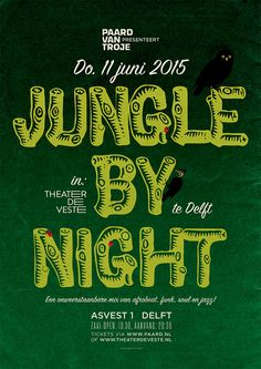 Jungle by Night - 11 juni 2015 @ Paard van Troje