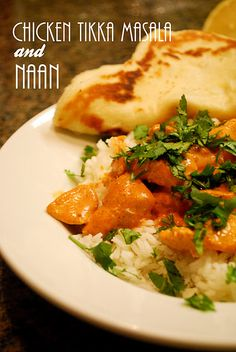 Chicken Tikka Masala & Naan...love Indian food!