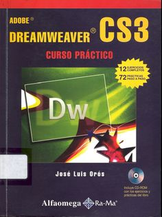 Dreamweaver, software para diseño de sitios web #adobedreamweavercs3cursopractico #joseluisoros #alfaomega #rama #programacion #diseñoweb #escueladecomerciodesantiago #bibliotecaccs