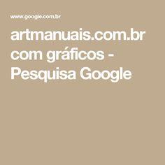 artmanuais.com.br com gráficos - Pesquisa Google