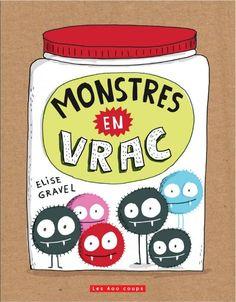 Elise Gravel - Monstres en vrac