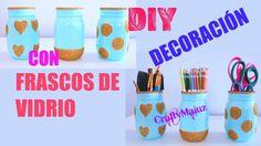 DIY: DECORA TUS FRASCOS VIDRIO   Manualidades de reciclaje