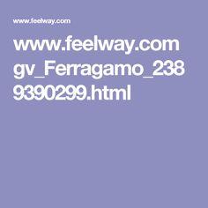 www.feelway.com gv_Ferragamo_2389390299.html