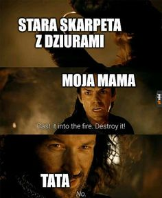 Polish Memes, Aesthetic Memes, Into The Fire, Smile Everyday, All The Things Meme, Book Tv, Perfect World, Series Movies, Lotr