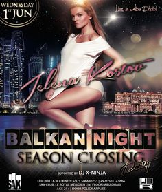 Get ready for an epic night @sax_ad!  #BalkanNight Season Closing Party with amazing Serbian singer @kostovjelena performing live for the very first time in Abu Dhabi!  Drustvo ne propustite ludu i nezaboravnu zurku uz JELENU KOSTOV devojku koja pravi neverovatnu atmosferu! Bice to luda zurka do jutra!  Supported by DJ X-Ninja Powered by WE R Entertainment For info and bookings: 971 506630753; 971 501143666  #SAXClub #BalkanNight #SeasonClosingParty #goodvibes #partyallnight #music #fun…