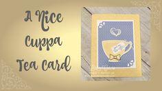 A Nice Cuppa Tea Card