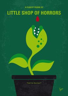 Little Shop of Horrors (1986) ~ Minimal Movie Poster by Chungkong #amusementphile