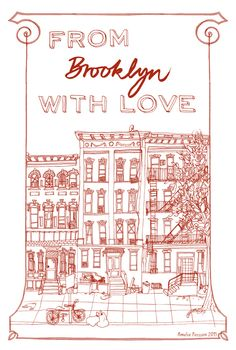 From Brooklyn with Love - ameliepersson - http://www.wordsandillustration.com/From-Brooklyn-with-Love