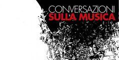 Al Teatro Grande di Brescia due appuntamenti per il ciclo Conversazioni sulla Musica, sabato 21 e sabato 28 febbraio 2015 @gardaconcierge