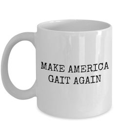 Physical Therapy Mug - Physical Therapist Gift - Funny Physiotherapist Mug - Make America Gait Again Physical Therapy School, Physical Therapist, Occupational Therapy, Mug Shots, Stand By Me, Gifts For Husband, Physics, Mugs, Funny