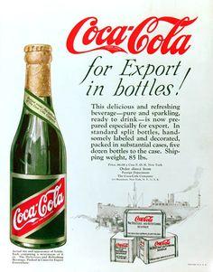 Spotlight on the World of Coca-Cola: Export Bottle Coca Cola Poster, Coca Cola Ad, Always Coca Cola, World Of Coca Cola, Coca Cola Bottles, Vintage Advertisements, Vintage Ads, Retro Ads, Root Beer