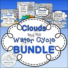 Clouds and the Water Cycle BUNDLE from Rebecca Reid's Line upon Line Learning on TeachersNotebook.com -  (100 pages)  - A BUNDLE of clouds and water cycle learning...including task cards, charts and diagrams, cloud posters, and BINGO cards.