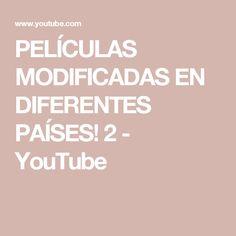 PELÍCULAS MODIFICADAS EN DIFERENTES PAÍSES! 2 - YouTube