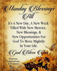 Monday blessings to all and for the rest of the week too! Happy Monday Quotes, Monday Morning Quotes, Good Morning Friends Quotes, Good Morning Messages, Morning Images, Weekend Quotes, Morning Gif, Friend Quotes, Monday Morning Blessing