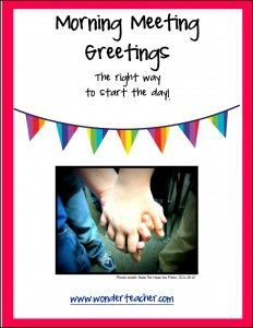 Love the site and everything can be modified to the needs of your teaching style and the needs of your students! Freebie Morning Meeting Greetings via Wonder Teacher