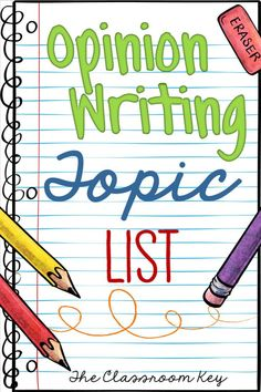 opinion writing topics, a great list to use when teaching opinion or persuasive writing in the elementary classroom