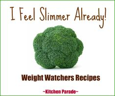 Great Weight Watcers Recipes!  Click here for recipes sorted by Weight Watchers points