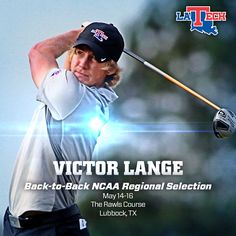 Congrats to Victor Lange, selected for the NCAA Regionals in Lubbock as the No. 3 seeded individual #WeAreLATech