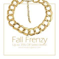 Come visit us at www.modernglamor.com for our FALL FRENZY! Up to 35% off select items!