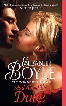 Mad About the Duke by Elizabeth Boyle +++ (Book 2 of the Bachelor Chronicles: the Standon Widows Series)