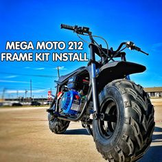 """What's up Race Team?!Below is your guide to putting together aMega Moto 212 Frame Kit.One of our favorite frames because the Mega Moto 212 Frame is solid and thicker than most mini-bikes out there. The Mega Moto 212 has even won the Oregon Gambler Mini Bike Enduro Race a few years in a row. The positives on Mega Moto 212 Pro bike would be: Front SuspensionFront and Rear Hydraulic Brakes30 Series Torque ConverterSolid Frame8"""" RimsClick Here for the Mega Moto 212 Part Scooter Bike, Bike Kit, Custom Mini Bike, Mini Motorbike, Pro Bike, Motorised Bike, Kill Switch, Torque Converter, Bike Wheel"""