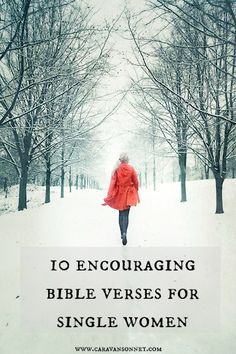 10 Encouraging Bible Verses for Single Women #single #singleness #singlelife #bibleverses #rebeccavandemark