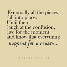 30 Best Every Thing Happens For A Reason Images Words Quote Life