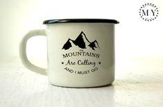 Enamel Mug - Custom Mug - Campfire Mug - Camping Mug - Personalized Mug - Coffee Mug - Tea Cup - Gift - Mountains Are Calling and I Must Go