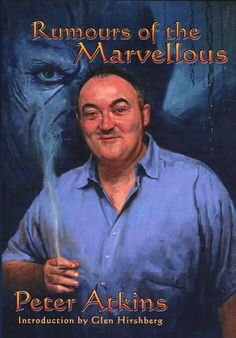 Rumours of the Marvellous by Peter Atkins. Cover art by Les Edwards