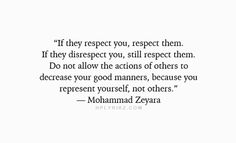 If they respect you, respect them..