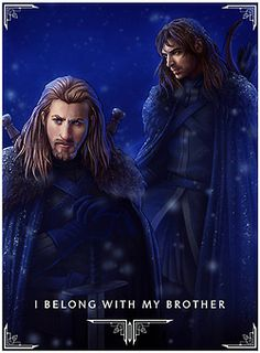 LOVE THIS SO MUCH!!!  It shows that Fili doesn't care about being king... his brother means more to him than fame, glory, riches, and being a king.