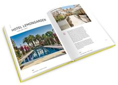 LIFESTYLEHOTELS THE BOOK 16th edition - LIFESTYLEHOTELS Space Time, What Happens When You, Cool Rooms, New Experience, The Book, Cool Designs, Presents, In This Moment, Deep Breath