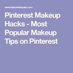 Pinterest Makeup Hacks - Most Popular Makeup Tips on Pinterest