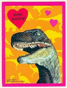 Nothing says Valentine's Day like Jurassic Park. | 28 Valentine's Day Cards You Haven't Seen Since The '90s