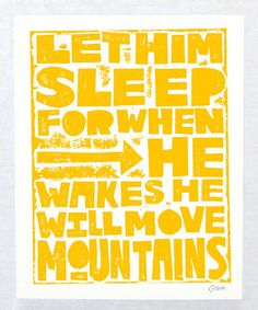 Another great find on Sunshine Yellow 'Let Him Sleep' Autographed Print by Raw Art Letterpress Choose Quotes, Letter Wall Art, Living On A Budget, Baby Crafts, Diy Wall Art, Amazing Quotes, My Sunshine, Letterpress, Bible Verses