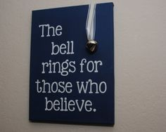 The bell rings for those who believe - polar express - custom canvas quotes and sayings