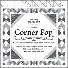 """Folded corners and snowball blocks are a cinch with Deb Tucker's new Corner Pop tool. The """"popabilities"""" are endless!"""