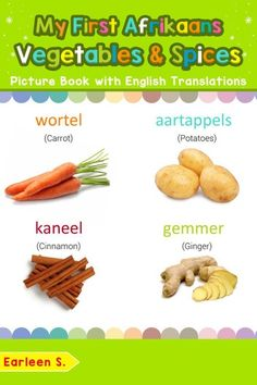 My First Spanish Vegetables & Spices Picture Book with English Translations ebook by Valeria S. Basic Greek Words, Basic Spanish Words, Basic French Words, Dutch Words, Spanish Vegetables, Greek Vegetables, Italian Vegetables, Basic Italian, Italian Words