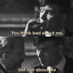 Peaky Blinders Quotes, Peaky Blinders Poster, Peaky Blinders Series, Peaky Blinders Tommy Shelby, Peaky Blinders Thomas, Mood Quotes, True Quotes, Best Quotes, Gangster Quotes