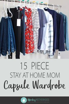 Stay at Home Mom Capsule Wardrobe on a Budget Tired of feeling frumpy? Hollywood stylist Erin Ross teaches stay at home moms how to create a comfortable capsule wardrobe on a budget that will make you feel like a million bucks! Plus Size Capsule Wardrobe, Mom Wardrobe, Perfect Wardrobe, Wardrobe Ideas, Wardrobe Rack, Wardrobe Organisation, Organization, Tied T Shirt, Stay At Home Mom