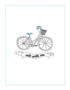 "Free ""Ride With Me"" Bicycle Printable"