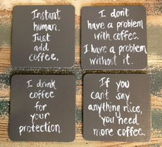 Coffee Coasters, Drink Coasters, Funny Coasters, Hand-painted Coasters, Mug… Funny Coasters, Coffee Coasters, Diy Coasters, Rustic Coasters, Tile Crafts, Wood Crafts, Coaster Crafts, Coffee Lover Gifts, Gifts For Coworkers