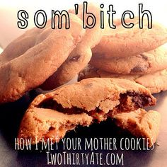 How I Met Your Mother Som'bitch cookies. Peanut butter chocolate chip caramel. ingredients: 1 cup unsalted butter, at room temperature 1 cup creamy peanut butter 1 cup white sugar 1 cup packed brown sugar 2 large eggs 2 1/2 cups all-purpose flour 1 tsp baking powder 1/2 tsp salt 1 1/2 tsp baking soda 1 cup semi-sweet chocolate chips 28 chewy caramels, unwrapped