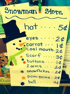 "Cute center idea: Snowman Store - Students use their math skills to ""buy"" snowman parts - great way to integrate art and math! Make prices match your students' math skills. Math Classroom, Kindergarten Math, Classroom Activities, Teaching Math, Preschool Themes, Money Activities, Winter Activities, Math Resources, Money Games For Kids"