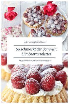 So schmeckt der Sommer: Himbeertartelettes | Mein wunderbares Chaos