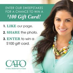 """Want a chance to WIN a $100 Cato Fashions Gift Card? Simply """"Like"""" Cato Fashions, """"Share"""" the photo and enter by clicking here! http://woobox.com/ow28wo"""