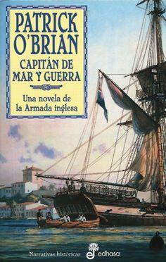 1. Capitán de mar y guerra (Narrativas Historicas) de Patrick O'Brian http://www.amazon.es/dp/843500600X/ref=cm_sw_r_pi_dp_ygoJub1CGASYM