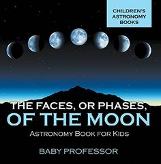 """How can there be one moon and many """"faces""""? One night it look full the next it'll wane and the next it'll change yet again. This astronomy book for kids will explain the different phases of the m..."""